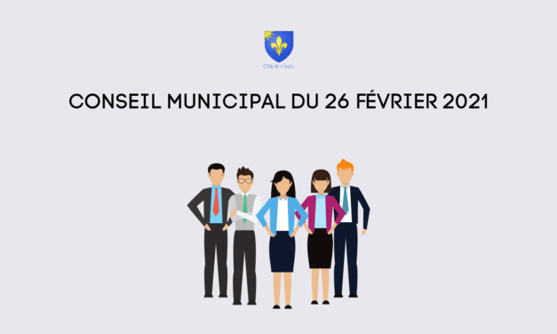 CONSEIL MUNICIPAL – 26 FÉVRIER 2021 À 17H30