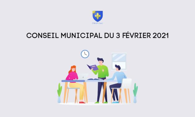 CONSEIL MUNICIPAL – 3 FÉVRIER 2021 À 17H