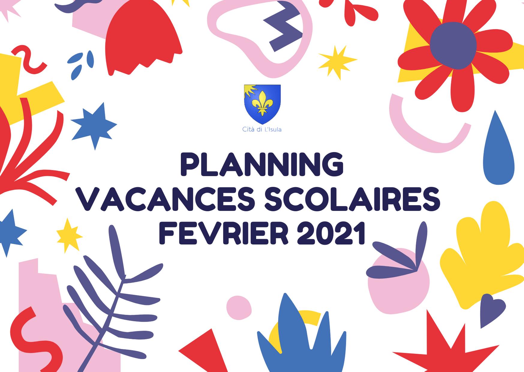 Planning Vacances Février 2021