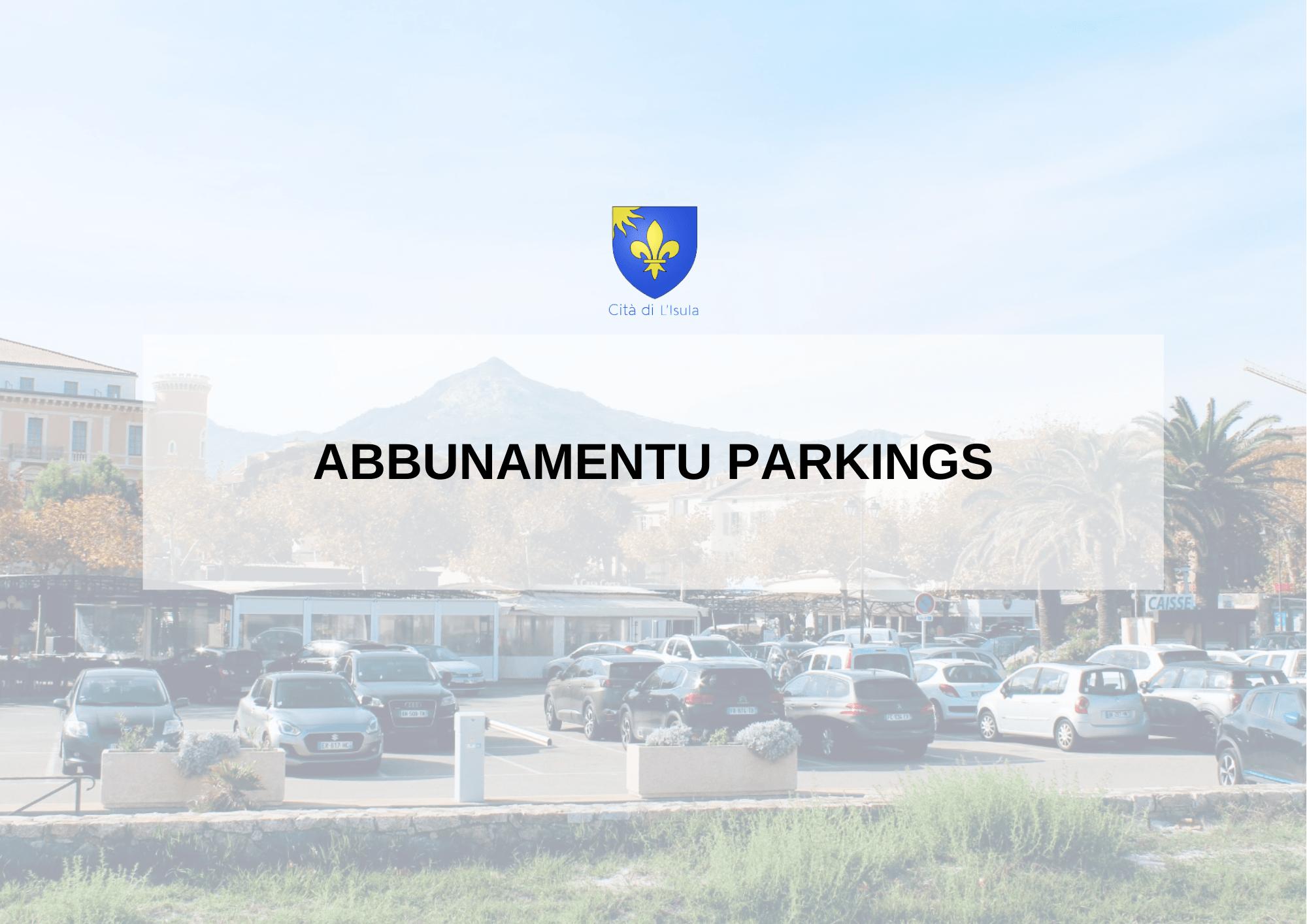 Abbunamentu Parkings – Saison 2021