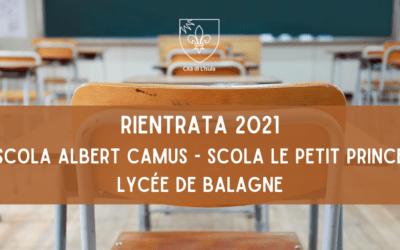 RIENTRATA 2021 : SCOLA ALBERT CAMUS – SCOLA LE PETIT PRINCE – LYCÉE DE BALAGNE